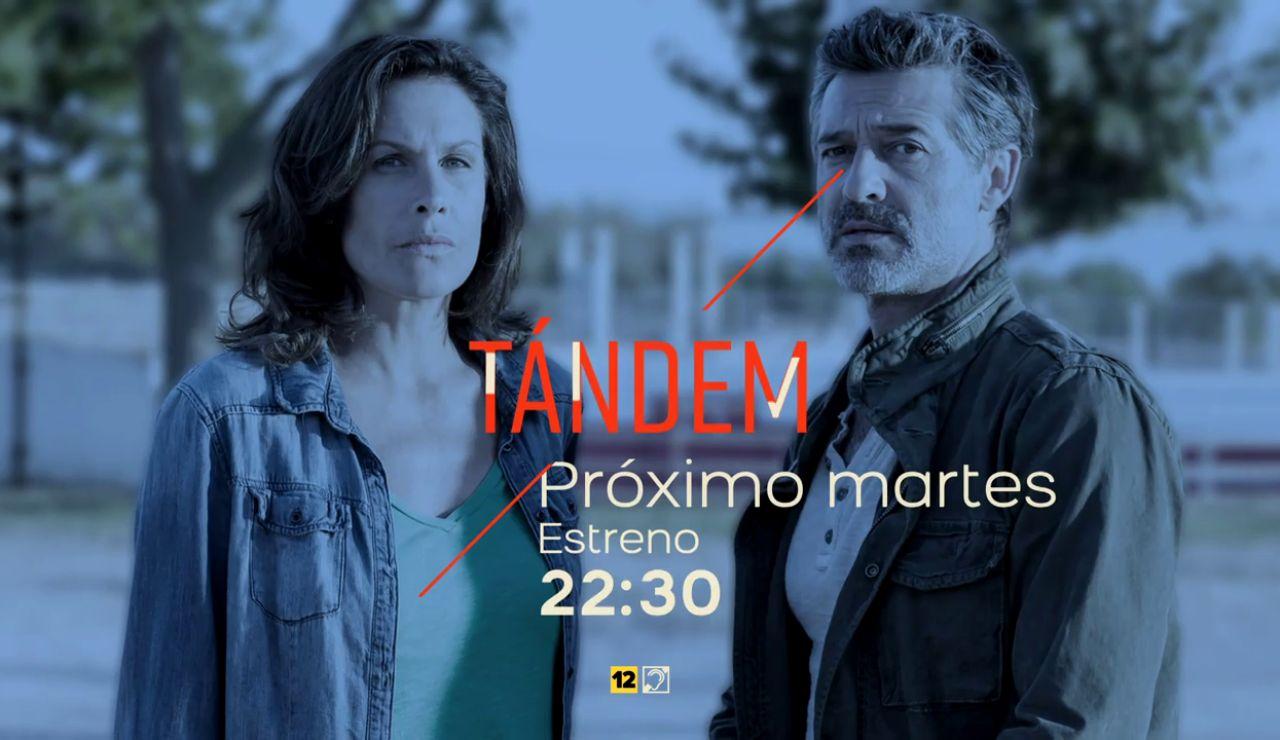 'Tándem', el próximo martes estreno en Atreseries